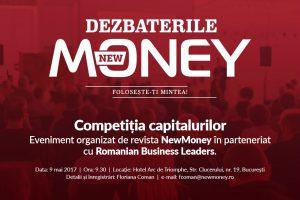 Competiția capitalurilor – eveniment organizat de revista NewMoney în parteneriat cu Romanian Business Leaders