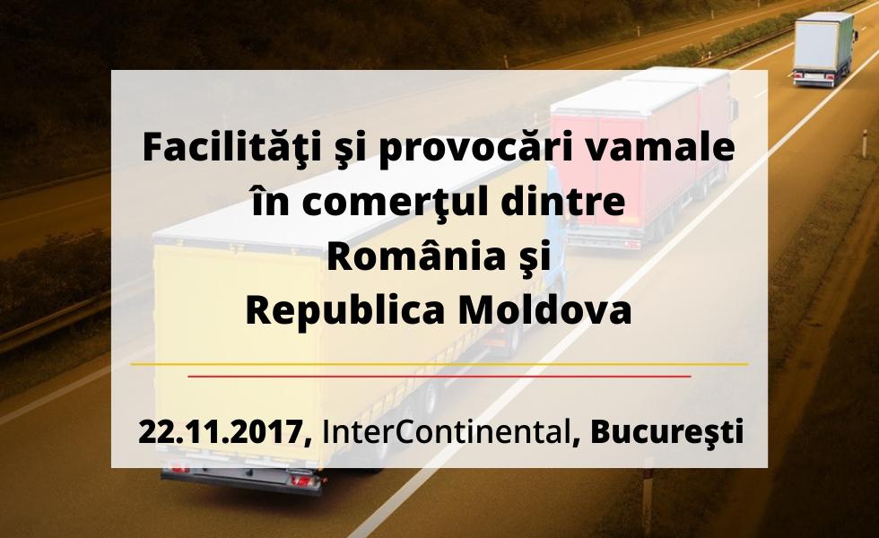 (P) Reprezentanții vamali din România și Rep. Moldova dezbat la București facilitățile și provocările vamale dintre cele două țări