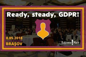 (P) Brașov – al treilea oraș din țară, după București și Cluj-Napoca, în care BusinessMark organizează evenimentul Ready, steady, GDPR!