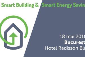(P) Smart Building & Smart Energy Saving: clădirile inteligente devin soluții de viitor pentru mediul de afaceri din România