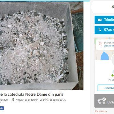 """Românii au scos la vânzare """"cenușă de la Catedrala Notre-Dame"""". Prețurile ajung și la 1.650 de lei pentru 500 de grame"""