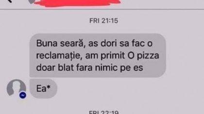 Nu exista așa ceva! Ce a scris un client unei firme care livrează pizza. Angajații au fost pe jos de râs